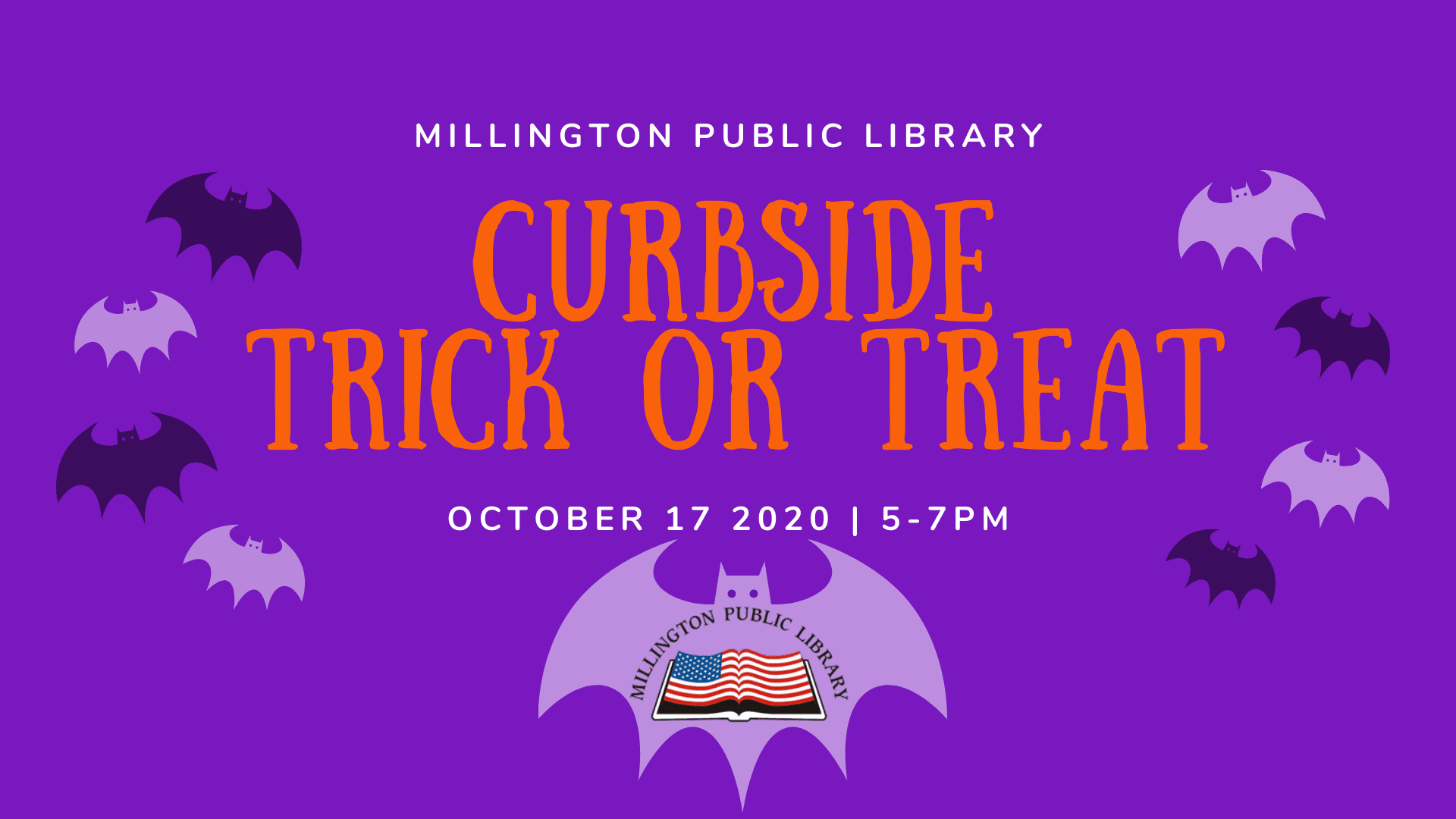Millington Public Library Curbside Trick Or Treat. October 17, 2020, 5:00 p.m. to 7:00 p.m.
